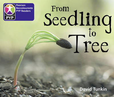 Primary Years Programme Level 2 from Seedling to Tree 6 Pack by