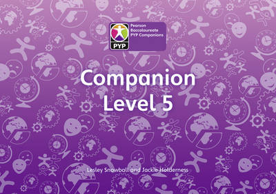 PYP L5 Companion Class Pack of 30 by Lesley Snowball, Jackie Holderness