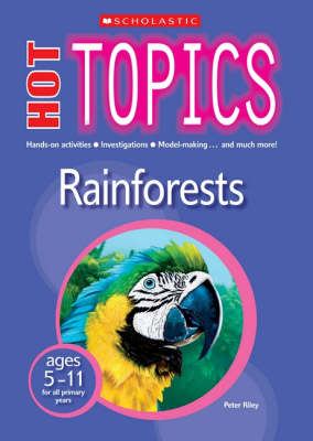 Rainforests by Peter D. Riley