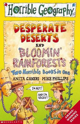 Bloomin Rainforests AND Desperate Deserts by Anita Ganeri