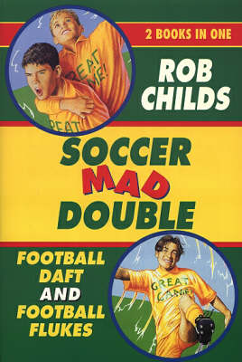 Soccer Mad Double by Rob Childs