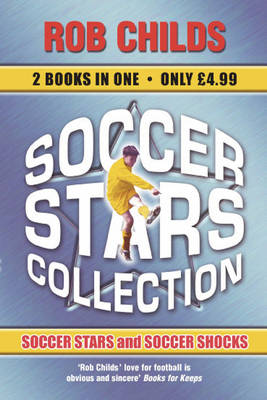 Soccer Stars Collection Soccer Stars , Soccer Shocks by Rob Childs