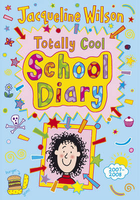 Totally Cool School Diary 2007/8 by Jacqueline Wilson