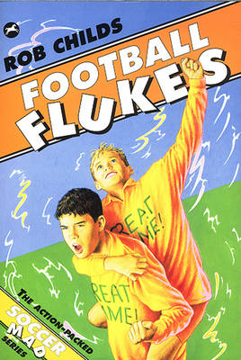 Football Flukes by Rob Childs