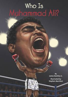 Who is Muhammad Ali? by James, Jr Buckley