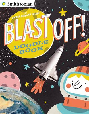 Blast off! Doodle Book by Karen Romano Young, Pau Morgan