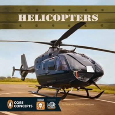 Helicopters by Chelsea Confalone, Nick Confalone