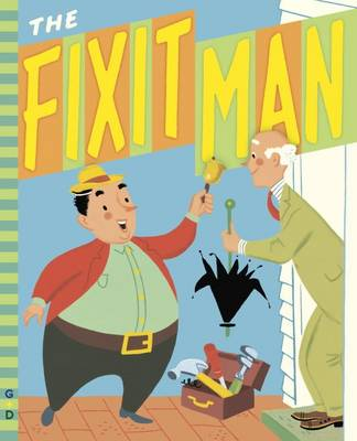 The Fixit Man by Irma Wilde