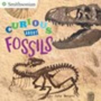 Curious About Fossils by Kate Waters