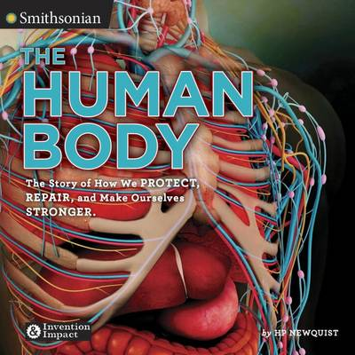 The Human Body by H. P. Newquist