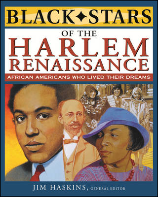 Black Stars of the Harlem Renaissance by Jim Haskins, Eleanora E. Tate, Clinton Cox, Brenda Wilkinson
