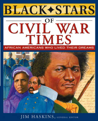 Black Stars of the Civil War Times by Jim Haskins