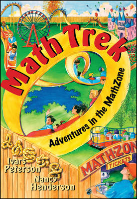 Math Trek Adventures in the Mathzone by Ivars Peterson, Nancy Henderson