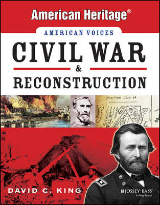Civil War and Reconstruction by David C. King