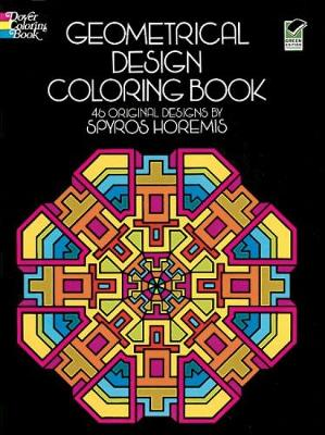 Geometrical Design Coloring Book by Spyros Horemis