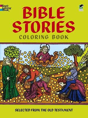 Bible Stories Selected from the Old Testament by Bible
