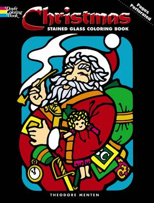 Christmas Stained Glass Coloring Book by Theodore Menten