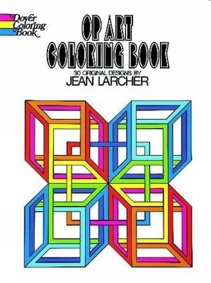 Op Art Coloring Book by Jean Larcher