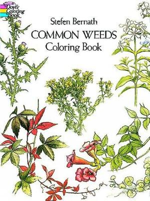 Common Weeds Coloring Book by Stefen Bernath