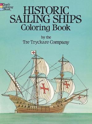 Historic Sailing Ships Colouring Book by Tre Tryckare Co.