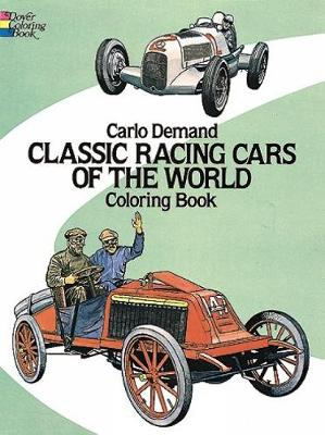 Classic Racing Cars of the World Colouring Book by Carlo Demand