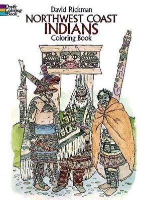 North-West Coast Indians by David Rickman