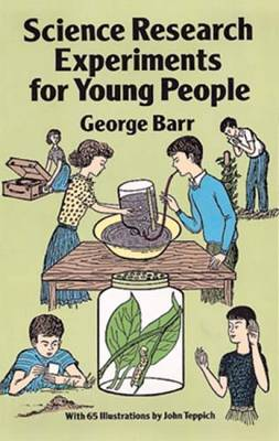 Science Research Experiments for Young People by George Barr