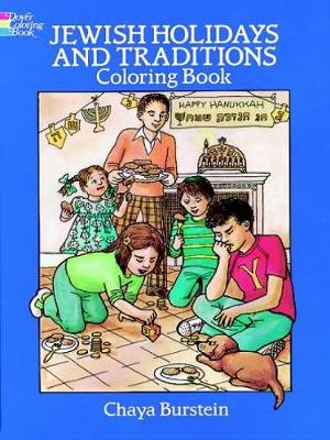 Jewish Holidays and Traditions Colouring Book by Chaya M. Burstein