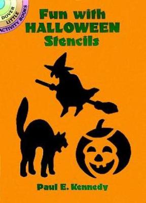 Fun with Halloween Stencils by Paul E. Kennedy