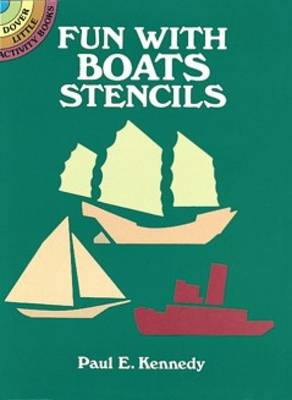 Fun with Boats Stencils by Paul E. Kennedy