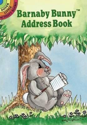 Barnaby Bunny Address Book by Judy Johnson