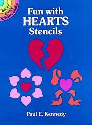 Fun with Hearts Stencils by Paul E. Kennedy