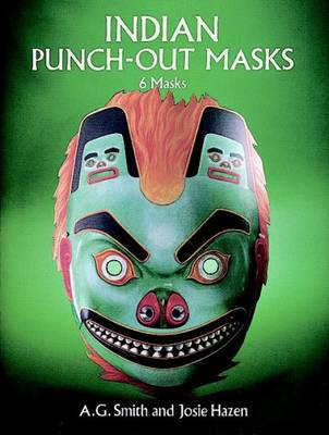 Indian Masks Six Punch-out Designs by A.G.lHazen Smith