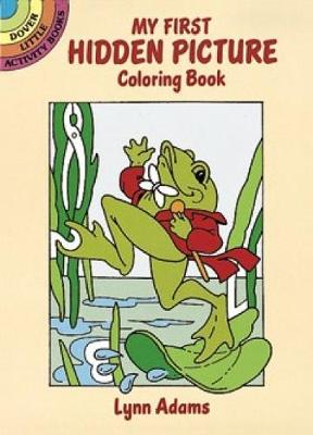 My First Hidden Picture Coloring Book by Lynn Adams