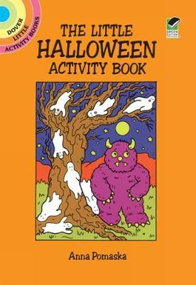 The Little Halloween Activity Book by Anna Pomaska