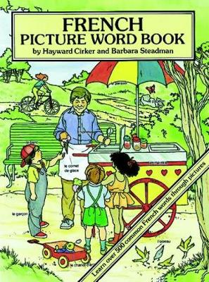 French Picture Word Book by Hayward Cirker, Barbara Steadman