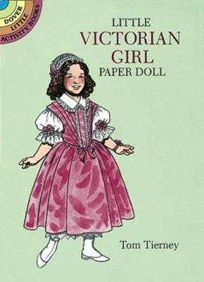 Little Victorian Girl Paper Doll by Tom Tierney