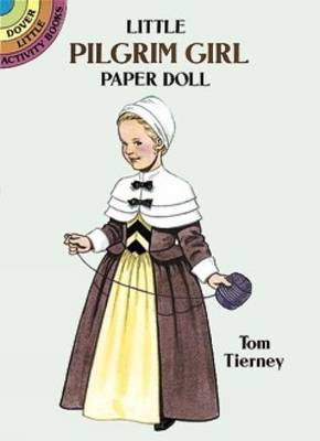 Little Pilgrim Girl Paper Doll by Tom Tierney