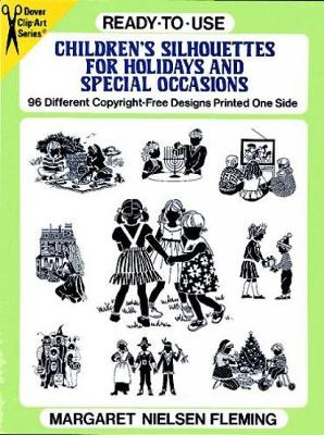 Ready-to-Use Children's Silhouettes for Holidays and Special Occasions by Margaret Nielsen Fleming