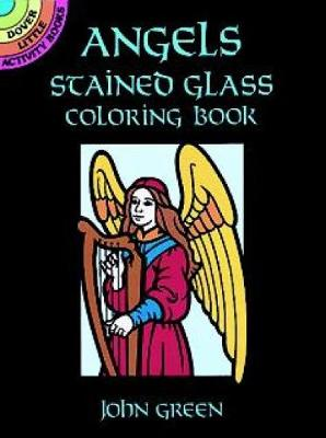 Angels Stained Glass Colouring Book by John Green