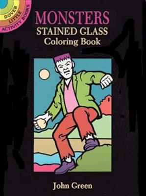 Monsters Stained Glass Colouring Book by John Green