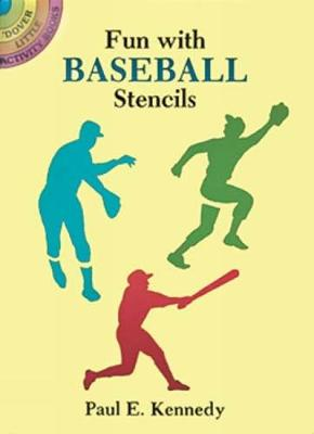 Fun with Baseball Stencils by Paul E. Kennedy