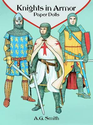 Knights in Armor Paper Dolls by A. G. Smith
