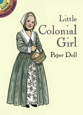 Little Colonial Girl Paper Doll by Tom Tierney
