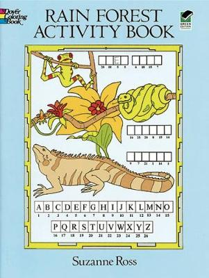 Rain Forest Activity Coloring Book by Suzanne Ross