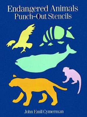 Endangered Animals Punch-out Stencils by John Emil Cymerman