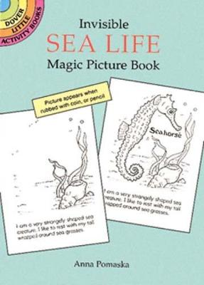 Invisible Sea Life Magic Picture Book by Anna Pomaska