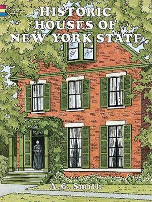 Historic Houses of New York State by Albert G. Smith