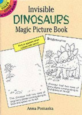 Invisible Dinosaurs Magic Picture Book by Anna Pemaska