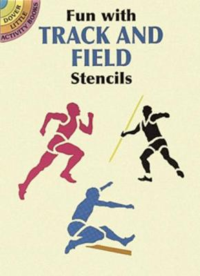 Fun with Track and Field Stencils by Paul E. Kennedy